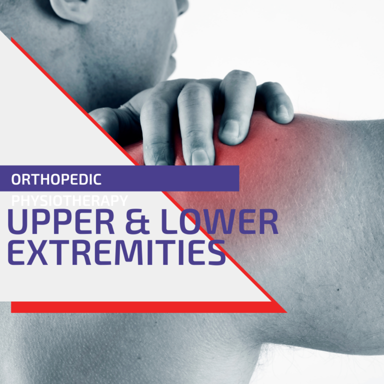Physiotherapy of the upper & lower extremities