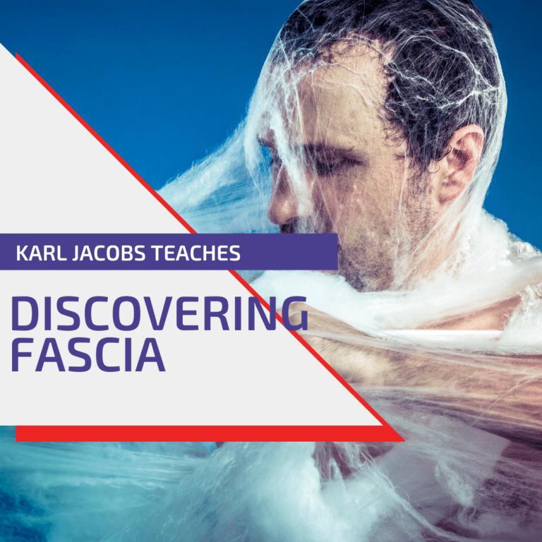 Discovering fascia