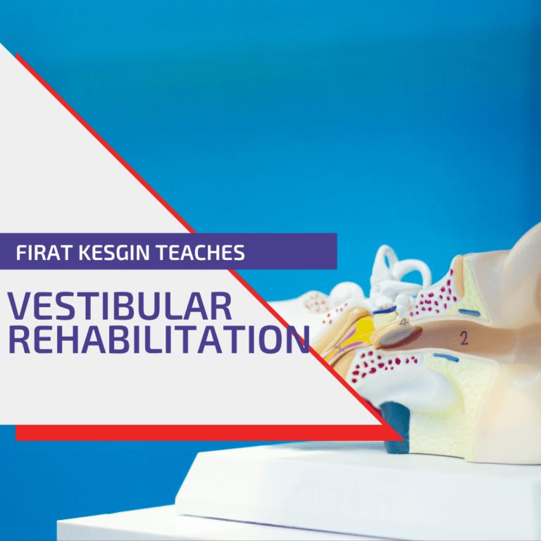 Vestibular rehab course