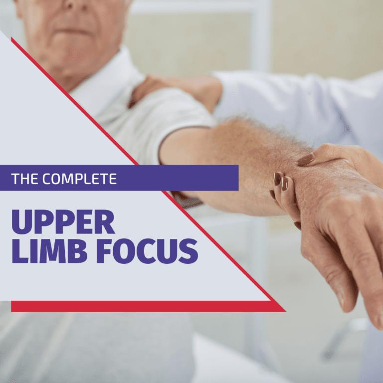 Complete upper limb focus